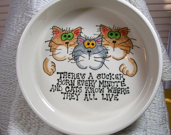 "Big Ceramic Cat Bowl ""Cats Know Where You Live"" Handmade By Gracie"