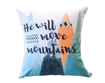 He Will Move Mountains Cushion