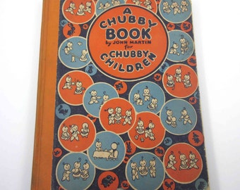 A Chubby Book For Chubby Children Vintage 1920s Children's Book by John Martin Alphabet Virtues