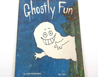 Ghostly Fun Vintage 1970s Scholastic Children's Book by Ann McGovern Ilustrate by Marvin Glass