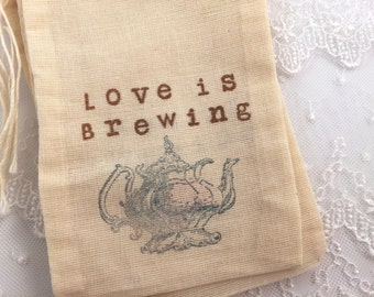 Love is Brewing Favor Bags Tea Party Muslin Bags Set of 10
