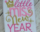 New years appliqué shirts - New years appliqué t-shirts - New Year shirts - Little Miss 2016 Shirt - 18 mo 2t 3t 4t 5 6 7 8