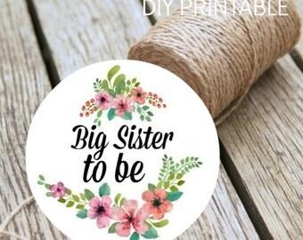 Baby Shower Big Sister To Be Instant Download DIY Printable Badge Digital Print At Home Baby Shower Decoration