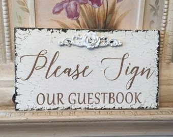 Please Sign OUR GUEST BOOK, Wedding Sign, Self standing, 9 x 5