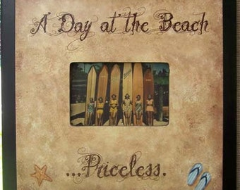 A Day at the Beach Priceless Photo frame measureing 13 and a half by 13 and a half  for a 4 by 6 photo