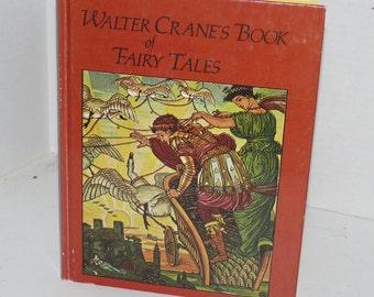 Walter Crane's Book of Fairy Tales - Harbound - Vintage