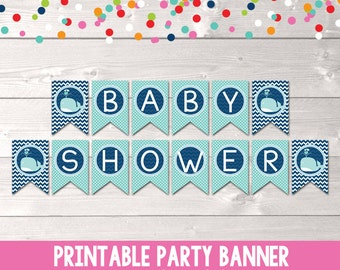 Blue Whale Baby Shower Banner Instant Download Printable Bunting Banner for Boys Baby Showers