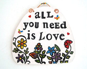 All You Need Is Love Beatles Lyrics Quote Sign Plaque - HandMade Rustic Letterpress Stamped Flowers Love 8th 9th Wedding Anniversary Gift