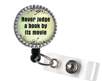 Never Judge a Book by It's Movie Badge Reel, Librarian ID Badge Holder, Librarian Gift