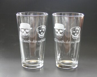 Til death do us part Etched Glasses Mustache Engraved Beer Pints Weddings Mr Skull Mrs Skull His and Hers
