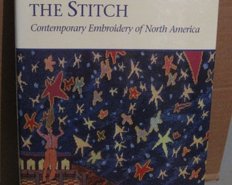 Embroidery Book - Celebrating the Stitch by Barbara Lee Smith - Hardcover