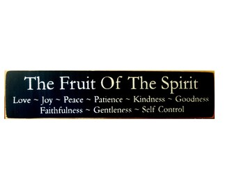 The Fruit Of The Spirit primitive wood sign