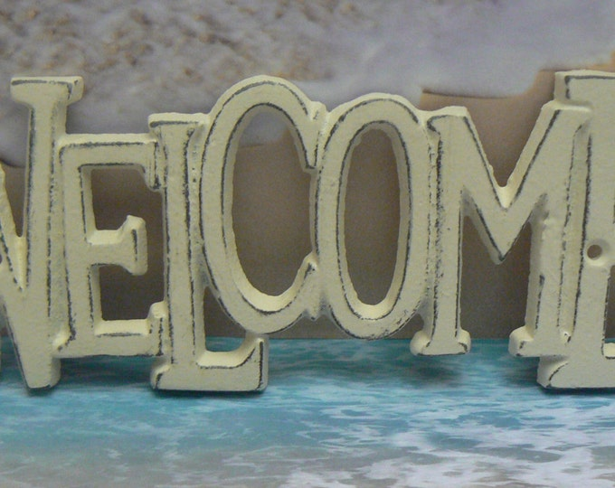 Welcome Wall Plaque Sign Cast Iron Distressed Shabby Elegance Off White Cast Iron Beach House Decor Shabby Chic Decor Entryway Door Sign
