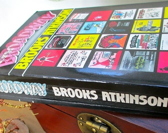 Broadway Revised Edition 1985 Limelight  Editions  Brooks Atkinson NYT Drama Critic 1900 to 1974 History. Illustrated. Broadway Theater.
