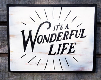 It's A Wonderful Life Handpainted Sign