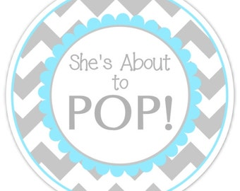 Baby Shower About to Pop labels, Gray and Blue Chevron, About to Pop Stickers, Baby Shower Labels