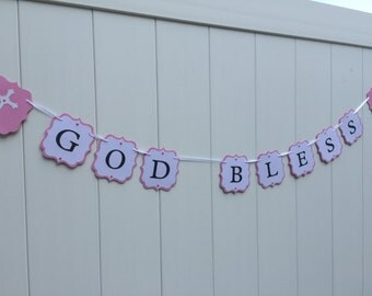 God Bless Banner Christening Baptism Sign- God Bless Banner - Ready to Ship Today