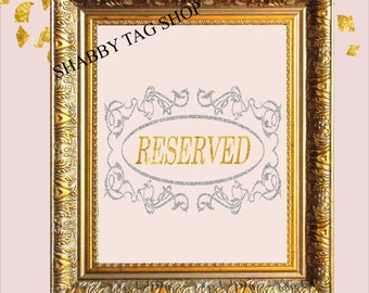 Reserved  Wedding sign  8x10 Instant Digital download