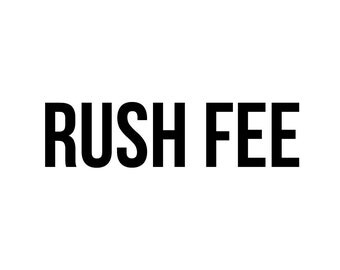 Rush Fee for clothing orders