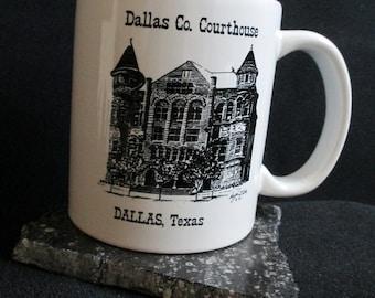 Coffee Mug, Historic Courthouse Coffee Mug, Dallas County, Hugh Riker, Texas Artist, Pen & Ink Drawings
