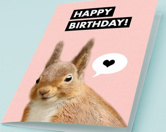 Printable Birthday Card CUTE SQUIRREL Greeting Card Happy Birthday Print Woodland Animal Speech Bubble Heart 5x7 4x6 3x5 Instant Download