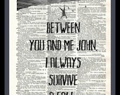 Buy Any 2 Prints get 1 Free  I Always Survive A Fall The Abominable Bride Sherlock Holmes Quote Vintage Dictionary Art
