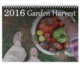 2016 Garden Harvest Calendar