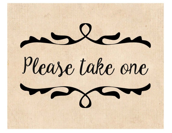 Hilaire image with regard to please take one sign printable