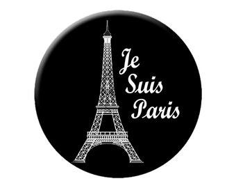 """Choose 1 Je Suis Paris Pin or Magnet - I Am Paris Large 2.25"""" Pin Back Buttons or Magnet"""