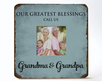 Personalized Grandparent Picture Frame, Our Greatest Blessings Call Us Grandma & Grandpa
