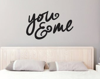 You & Me wall decal - you me wall decal - you and me vinyl wall decal - You and Me Wall Sticker - Vinyl Wall decal - wall decal