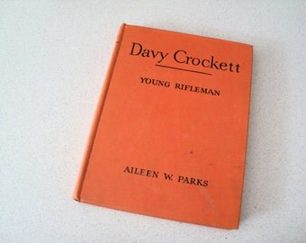 Davy Crockett, Young Rifleman. Childhood of Famous Americans Series Children's Book. Bobbs-Merrill 1940s.