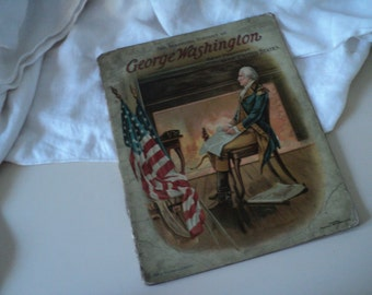 Antique Book The Inspiring History of George Washington. Boys National Series. 1900s Children's Book.