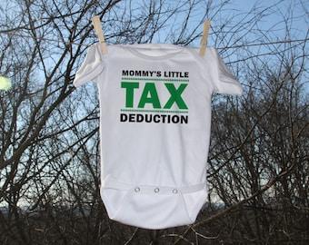 Tax Deduction Infant Bodysuit - Mommy's Little Tax Deduction