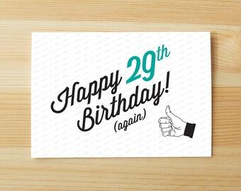 Happy 29th Bday (Again)