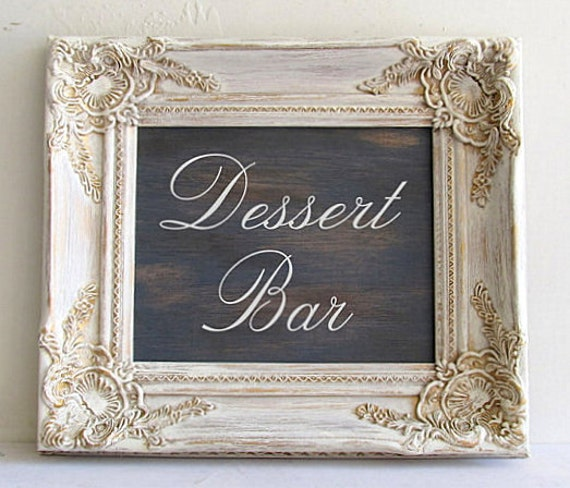Wedding Sign CHALKBOARD Shabby Chic Rustic Chalk Board Cream White Reclaimed Wood Style Dessert Bar Sign Unique Bridesmaids Gifts Ivory