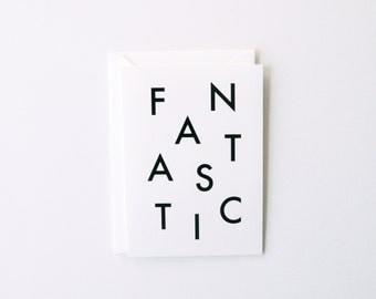 Fantastic - Letterpress Printed Greeting Card