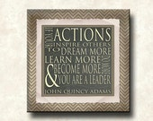 Actions Inspire Others -12x12 Mounted Word Art Prints - You are a Leader - John Quincy Adams Quote