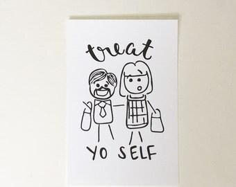 Treat Yo Self // Hand Lettered 4x6 Print