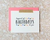 Happiest of Birthdays to you, cute folded greeting card with coral envelope