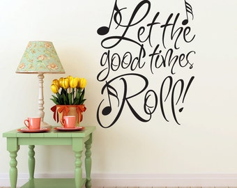 Let the Good Times Roll Wall Sticker Quote, Vinyl Wall Decal Musical Notes, Mardi Gras, New Orleans, Room Wall Decor (00169a8v)