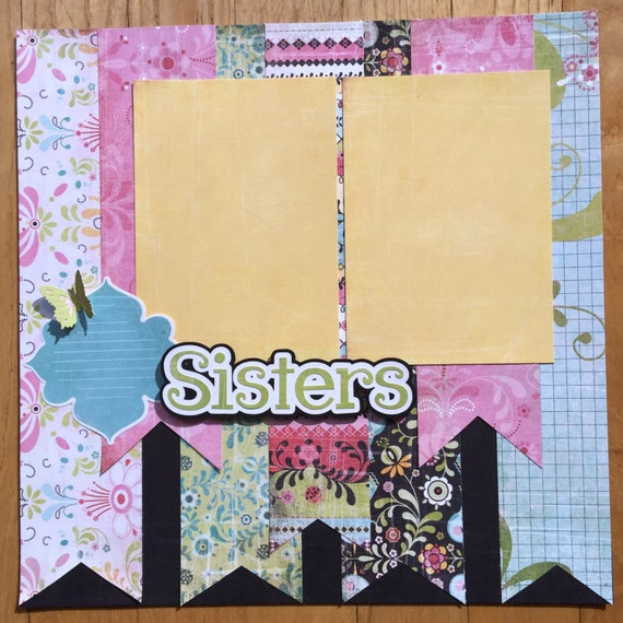 Premade Sisters Scrapbook Pages Sisters Scrapbook Page Best