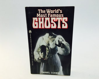 BIRTHDAY SALE Vintage Children's Book The World's Most Famous Ghosts by Daniel Cohen 1985 Paperback
