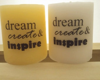 Dream. Create. Inspire. Scented Candle