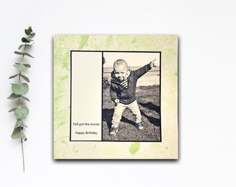 Birthday Card - Still got the moves - Dancing boy Retro Vintage Black and White