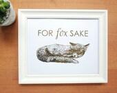 gold foil print: for fox sake, funny print, nursery art, office art, gold fox