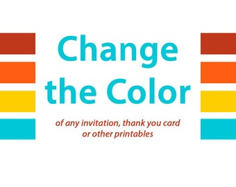 Change the Color of any Invitation or Printable Item