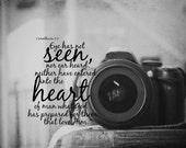 Scripture camera Bible verse quote photography Christian design photographer Eye has not seen Ear heard God prepared them that love him