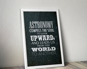 CIVIC DUTY SALE Astronomy Compels // Inspirational Astronomy and Space Themed Typographic Quote // Science Geek Inspired, Plato Poster