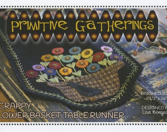 Primitive Gatherings Scrappy Flower Basket Table Runner Pattern Wool Appliqué  PRI 524